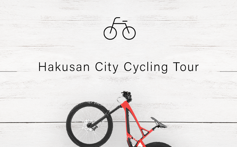 Hakusan City Cycling Tour