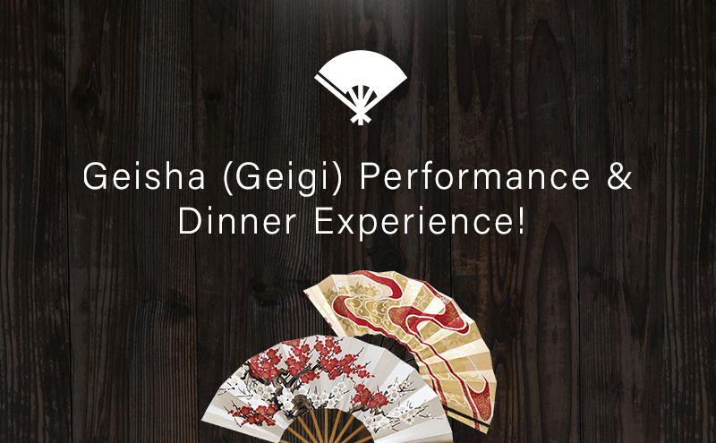 Geisha (Geigi) Performance & Dinner experience!